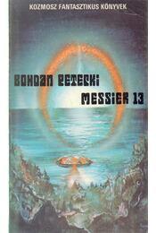 Messier 13 - Petecki, Bohdan - Régikönyvek