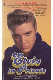 Elvis in Private - Peter Haining - Régikönyvek