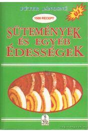 Sütemények és egyéb édességek - Péter Jánosné - Régikönyvek