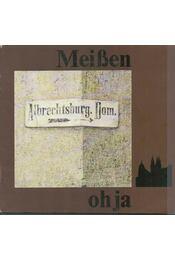 Meißen, ohja - Peter Lehrmann - Régikönyvek