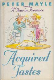 Acquired Tastes - Peter Mayle - Régikönyvek