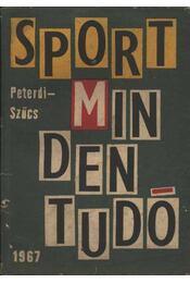 Sport mindentudó - Peterdi Pál, Szűcs László - Régikönyvek