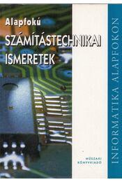 Alapfokú számítástechnikai ismeretek - Pétery Kristóf - Régikönyvek