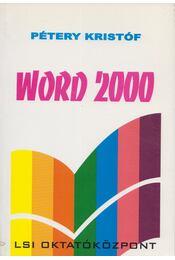 Word 2000 - Pétery Kristóf - Régikönyvek