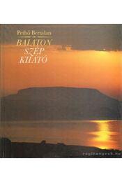 Balaton - Szép Kilátó - Pethő Bertalan - Régikönyvek