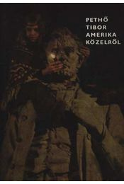 Amerika közelről - Pethő Tibor - Régikönyvek
