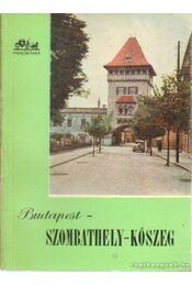 Budapest - Szombathely - Kőszeg - Pethő Tibor - Régikönyvek