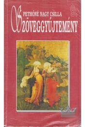Szöveggyűjtemény 9. - Pethőné Nagy Csilla - Régikönyvek