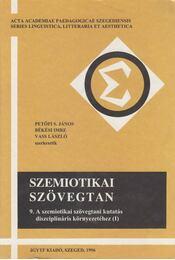 Szemiotikai szövegtan 9. - Petőfi S. János, Békési Imre, Vass László - Régikönyvek