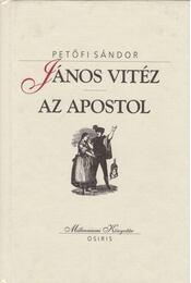 János vitéz / Az apostol - Petőfi Sándor - Régikönyvek