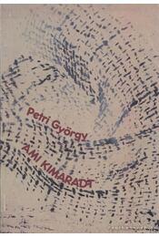 Ami kimaradt - Petri György - Régikönyvek