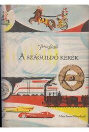 A száguldó kerék - Petur László - Régikönyvek