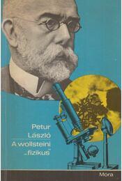 """A wollsteini """"fizikus"""" - Petur László - Régikönyvek"""