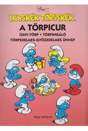 Hupikék Törpikék - A törpicur - Peyo - Régikönyvek
