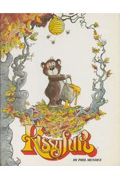Kissyfur's Honeypot - Phil Mendez - Régikönyvek
