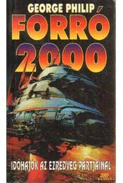 Forró 2000 - Philip, George - Régikönyvek