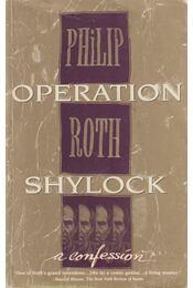Operation Shylock - Philip Roth - Régikönyvek