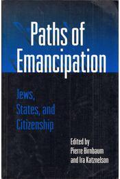 Paths of Emancipation: Jews, States, and Citizenship - Pierre Birnbaum, Ira Katznelson - Régikönyvek