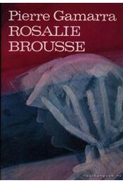 Rosalie Brousse - Pierre Gamarra - Régikönyvek