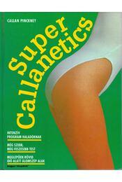 Super Callanetics - Pinckney, Callan - Régikönyvek