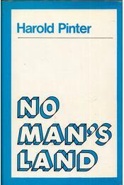 No Man's Land - Pinter, Harold - Régikönyvek
