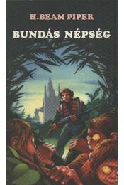 Bundás népség - Piper, H. Beam - Régikönyvek