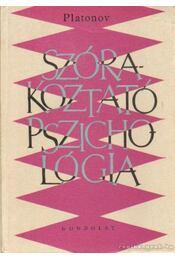 Szórakoztató pszichológia - Platonov, K.K. - Régikönyvek