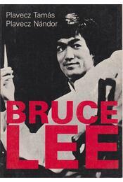 Bruce Lee - Plavecz Tamás, Plavecz Nándor - Régikönyvek