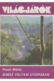 Sebész voltam Etiópiában - Poczik Miklós - Régikönyvek