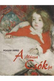 A múzsa Csókja - Polgár Árpád - Régikönyvek