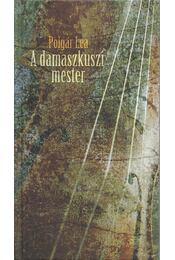 A damaszkuszi mester - Polgár Lea - Régikönyvek