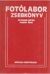 Fotólabor zsebkönyv - Polster Alfréd, Polster Ákos - Régikönyvek