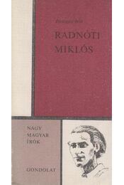 Radnóti Miklós - Pomogáts Béla - Régikönyvek