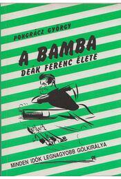 A bamba - Pongrácz György - Régikönyvek