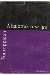 A halottak országa - Pontoppidan, Henrik - Régikönyvek