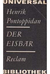 Der Eisbär - Pontoppidan, Henrik - Régikönyvek