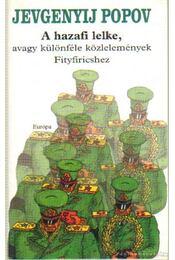 A hazafi lelke - Popov, Jevgenyij - Régikönyvek