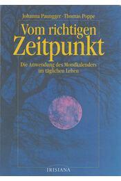 Vom richtigen Zeitpunkt - Poppe, Thomas, Paungger, Johanna - Régikönyvek