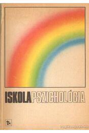 Iskolapszichológia - Porkolábné Dr. Balogh Katalin - Régikönyvek