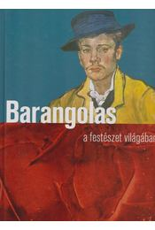 Barangolás a festészet világában - Pozdora Zsuzsa (szerk.) - Régikönyvek