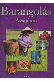 Barangolás Ázsiában - Pozdora Zsuzsa (szerk.) - Régikönyvek