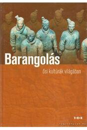 Barangolás ősi kultúrák világában - Pozdora Zsuzsa (szerk.) - Régikönyvek