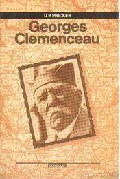 Georges Clemenceau - Pricker, D.P. - Régikönyvek