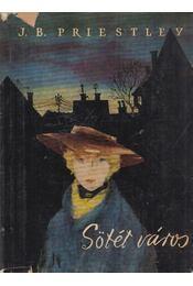 Sötét város - Priestley, J. B. - Régikönyvek