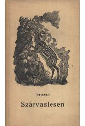 Szarvaslesen - Prisvin, Mihail - Régikönyvek