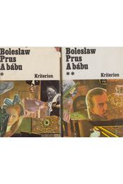 A bábu I-II. - Prus, Boleslaw - Régikönyvek