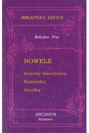 Nowele - Prus, Boleslaw - Régikönyvek