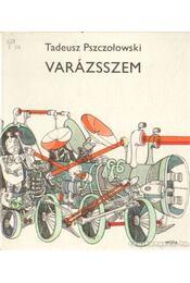 Varázsszem - Pszczolowski, Tadeusz - Régikönyvek