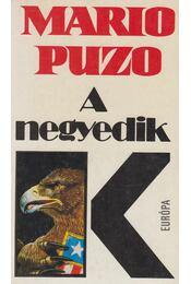 A negyedik K - Puzo, Mario - Régikönyvek