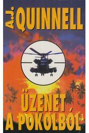 Üzenet a pokolból - Quinnell, A. J. - Régikönyvek